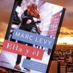 Ella y él, de Marc Levy – Reseña