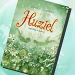 Huziel significa te quiero, de Rocío Carmona – Reseña
