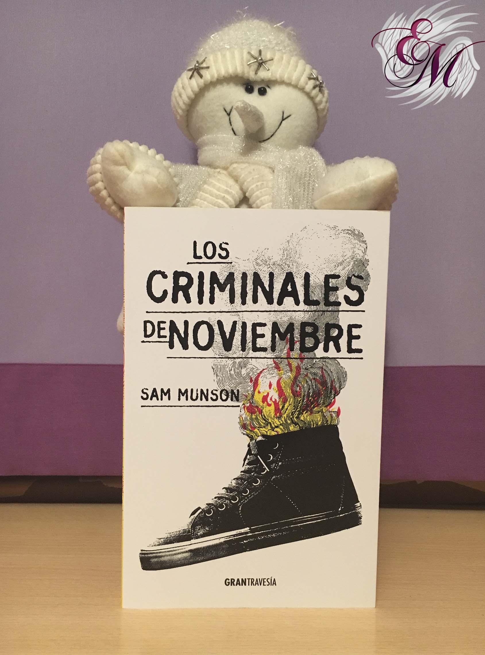 Los criminales de Noviembre, de Sam Munson - Reseña