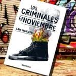 Los criminales de Noviembre, de Sam Munson – Reseña