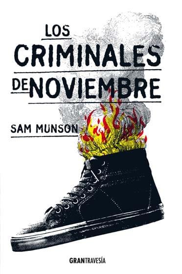 Los criminales de Noviembre - Sam Munson - portada