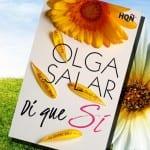 Di que sí, de Olga Salar – Reseña