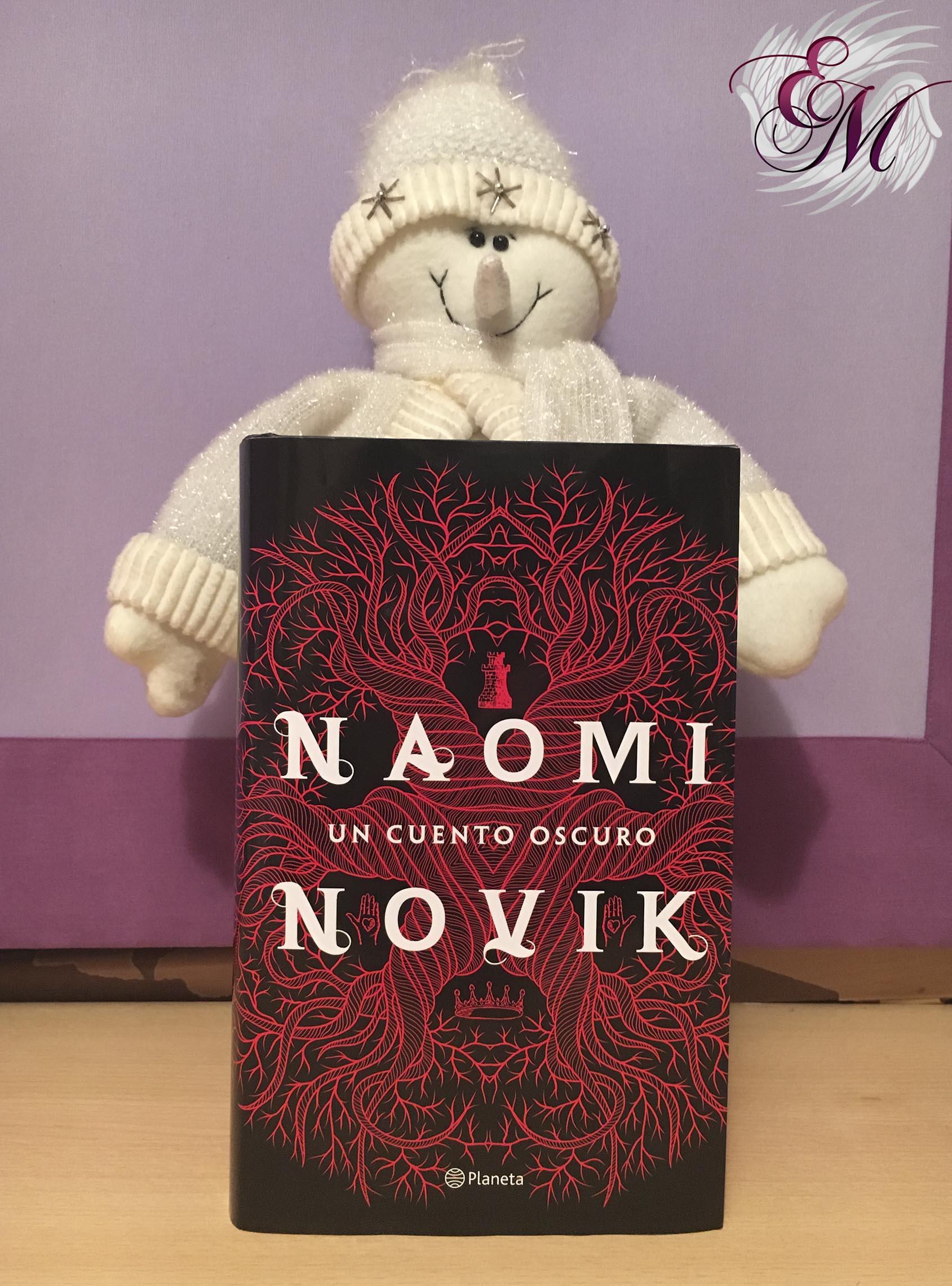 Un cuento oscuro, de Naomi Novik - Reseña