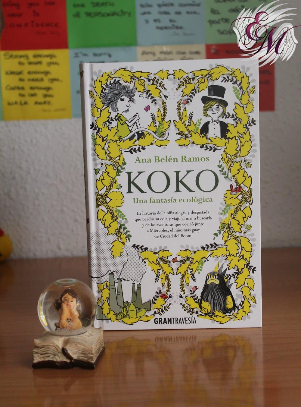 Koko: Una fantasía ecológica, de Ana Belén Ramos - Reseña