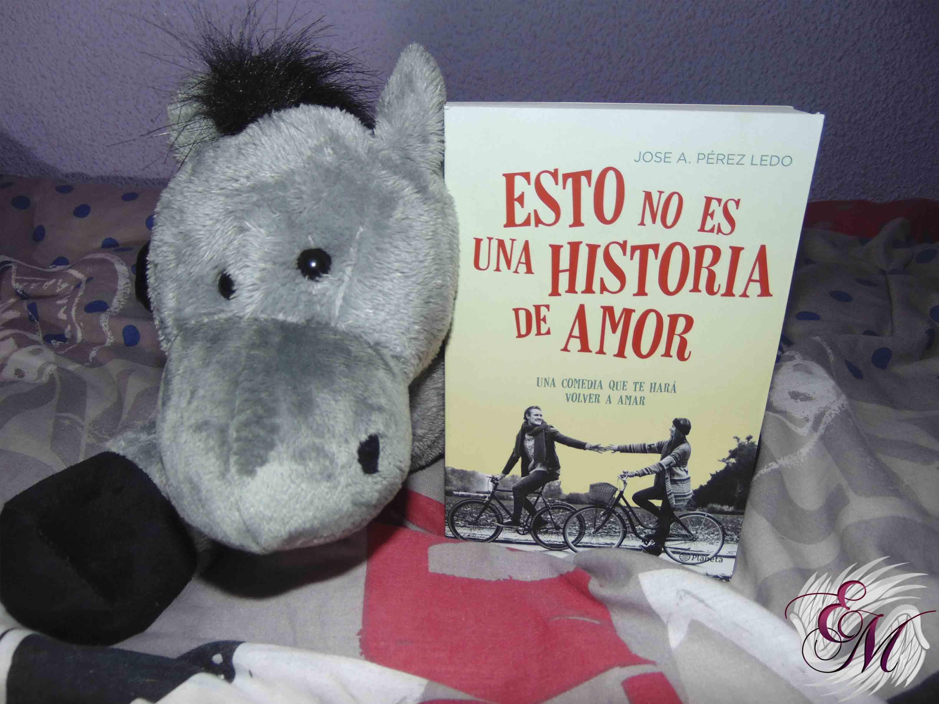 Esto no es una historia de amor, de Jose A. Pérez Ledo - Reseña