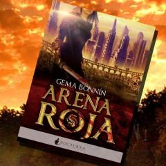 """5 razones para leer… """"Arena Roja"""" de Gema Bonnín"""