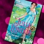 Juego secreto, de Julia London – Reseña