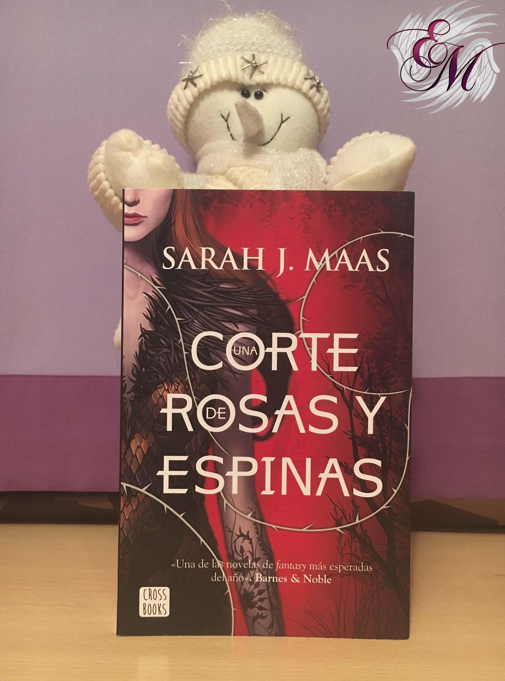 Una corte de Rosas y Espinas, de Sarah J. Mass - Reseña