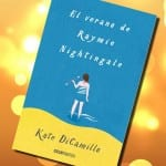 El verano de Raymie Nightingale de Kate DiCamillo –  Reseña