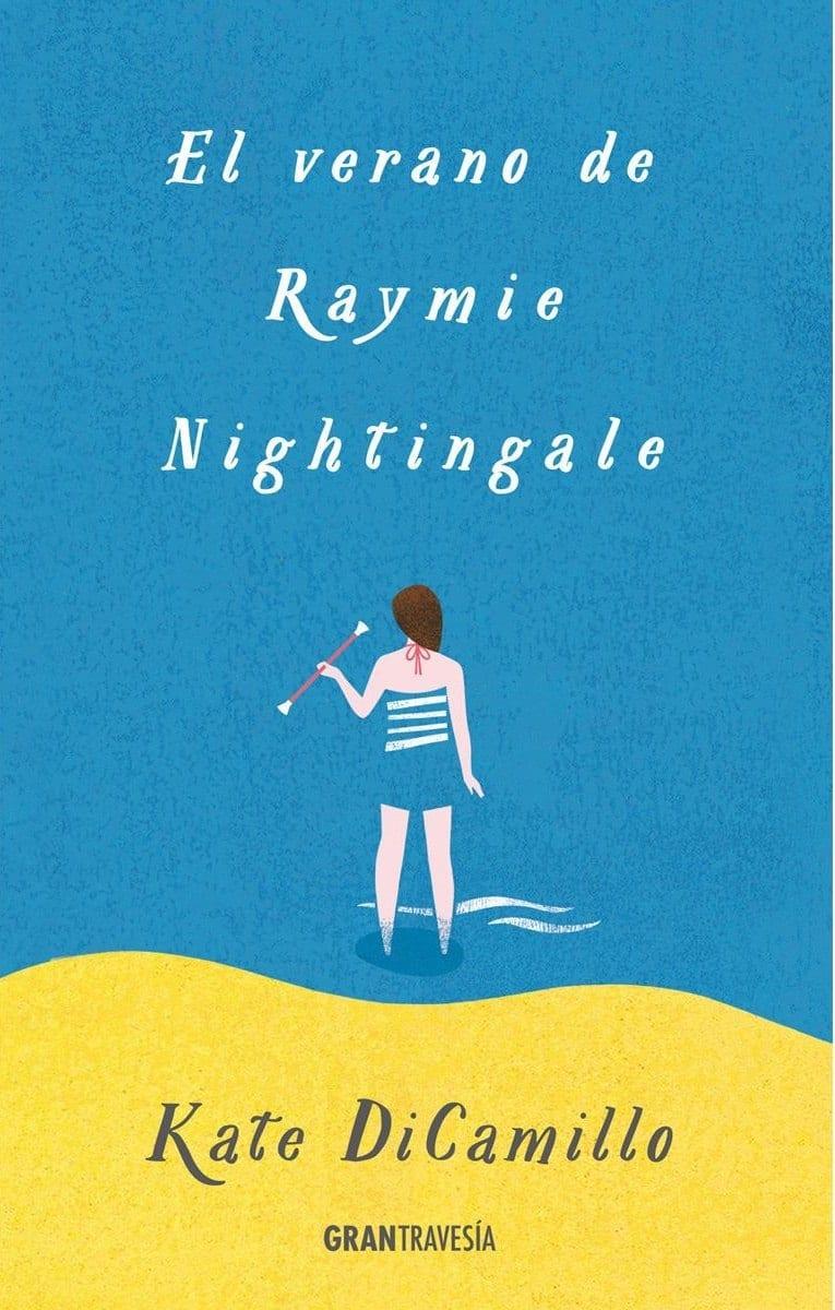 El verano de Raymie Nightingale - Kate DiCamillo - portada