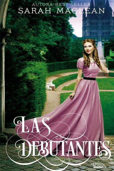 Las debutantes - Sarah MacLean - portada