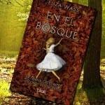 En el bosque, de Eliza Wass – Reseña