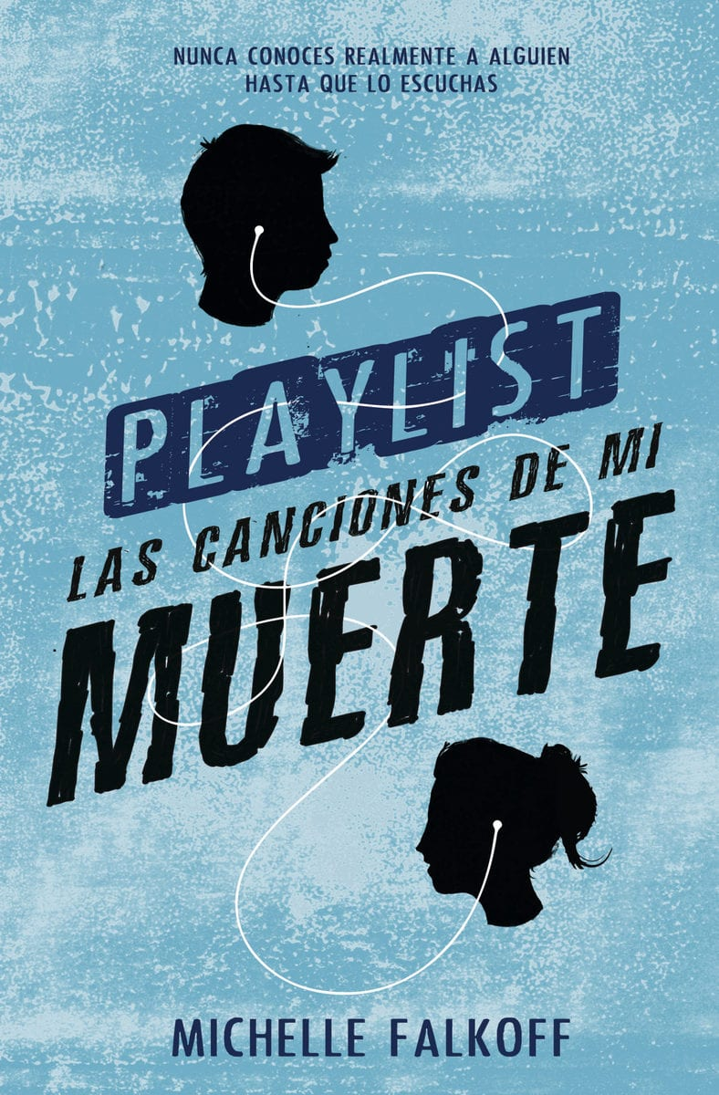 Playlist: Las canciones de mi muerte - Michelle Falkoff - portada
