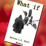 Adriana LS Swift nos cuenta cómo nació 'La serie de libros de What if'