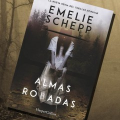 'Almas robadas', de Emelie Schepp. A la venta el 5 de octubre