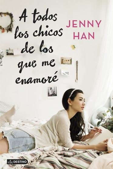 A todos los chicos de los que me enamoré, de Jenni Han - portada