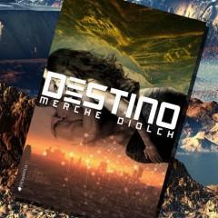 Merche Diolch nos cuenta cómo nació 'Destino'