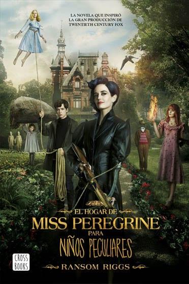 El hogar de Miss Peregrine para niños peculiares de Ransom Riggs - Reseña