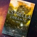 Estrella errante, de Romina Russell – Reseña
