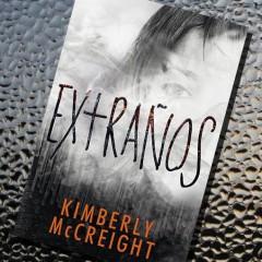 'Extraños', de Kimberly Mccreigh. A la venta el 22 Septiembre
