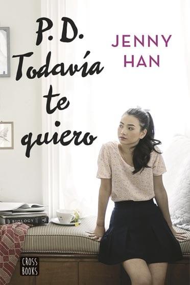 A todos los chicos de los que me enamoré, de Jenni Han - Reseña