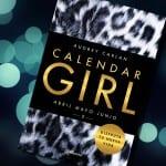 Calendar Girl 2 Abril, Mayo y Junio (libro), de Audrey Carlan – Reseña