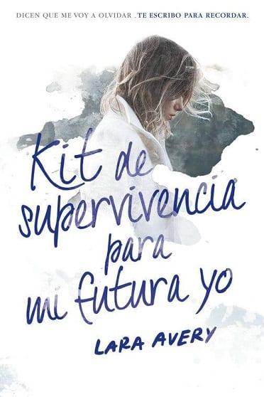 'Kit de supervivencia para mi futura yo' de Lara Avery a la venta el 22 de Septiembre