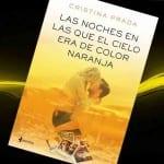 'Las noches en las que el cielo era de color naranja', de Cristina Prada, ¡A la venta el  6 de Octubre!