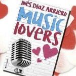 'Music Lovers', de Inés Díaz Arriero. A la venta el 19 Septiembre