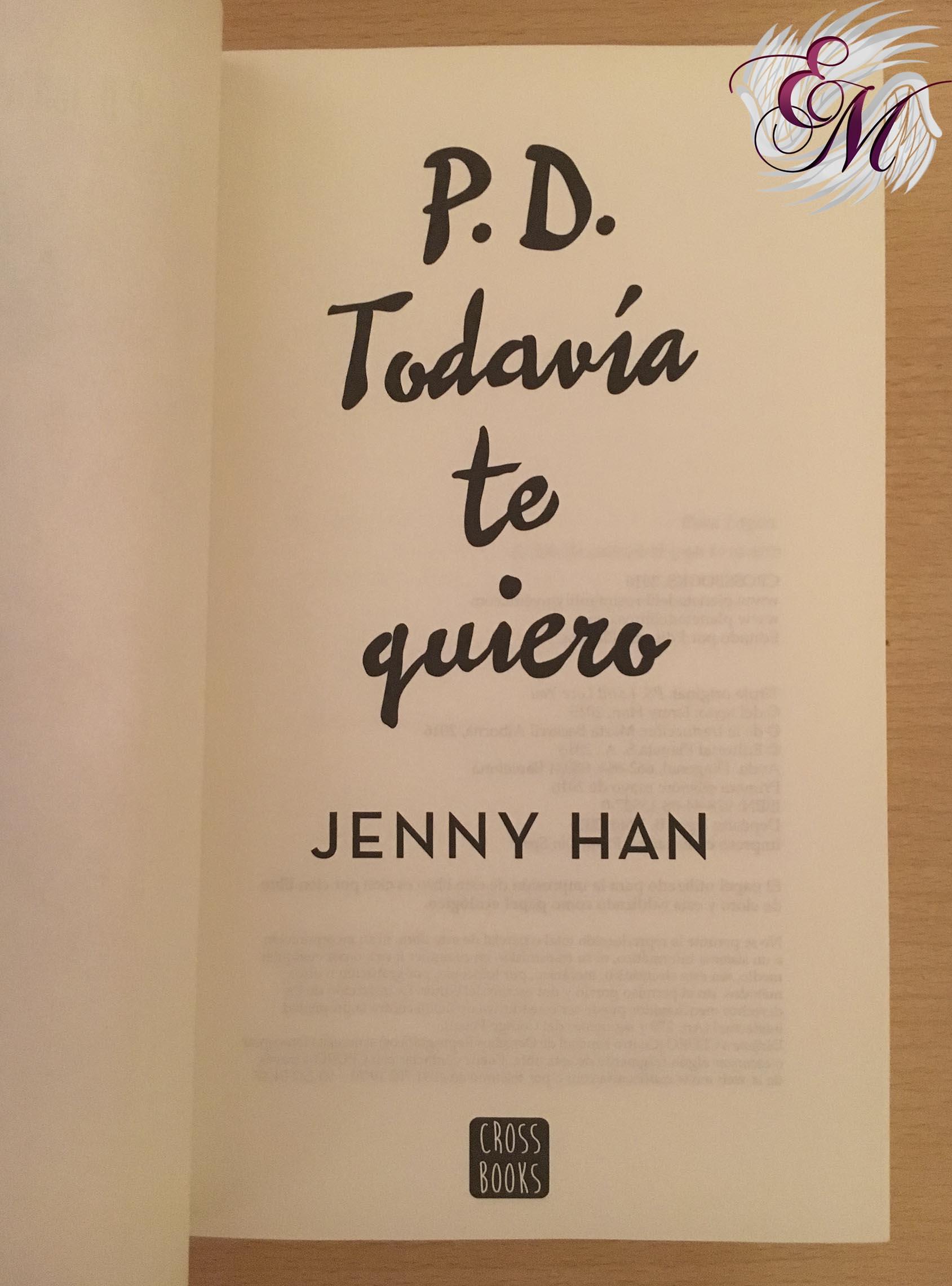 P.D. Todavía te quiero, de Jenny Han - Reseña