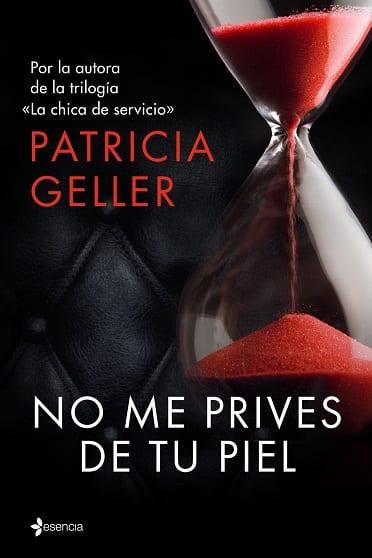 No me prives de tu piel - Patricia Geller - portada