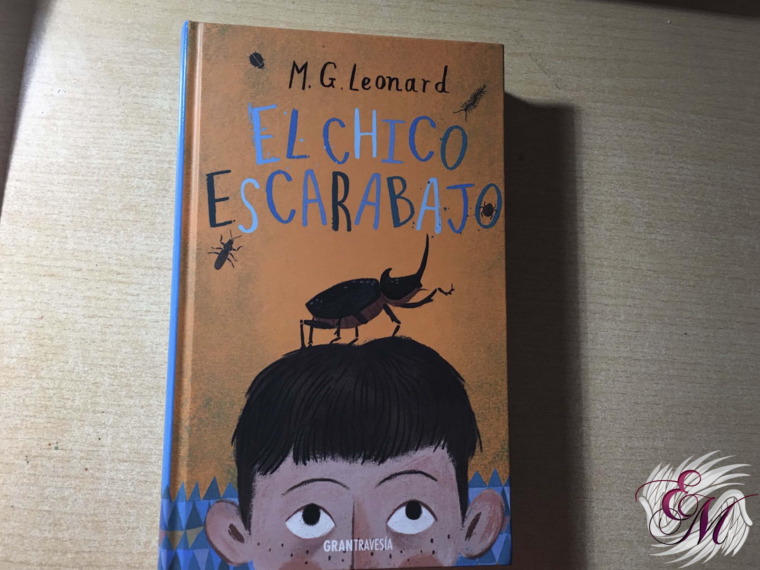 El chico escarabajo, de M.G. Leonard - Resña