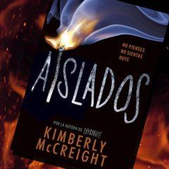 Aislados, de Kimberly Mccreigh – Reseña