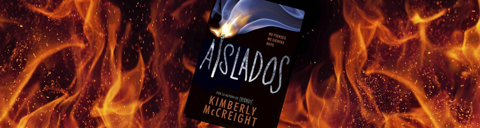 Resultado de imagen de reseña libro aislados kimberly