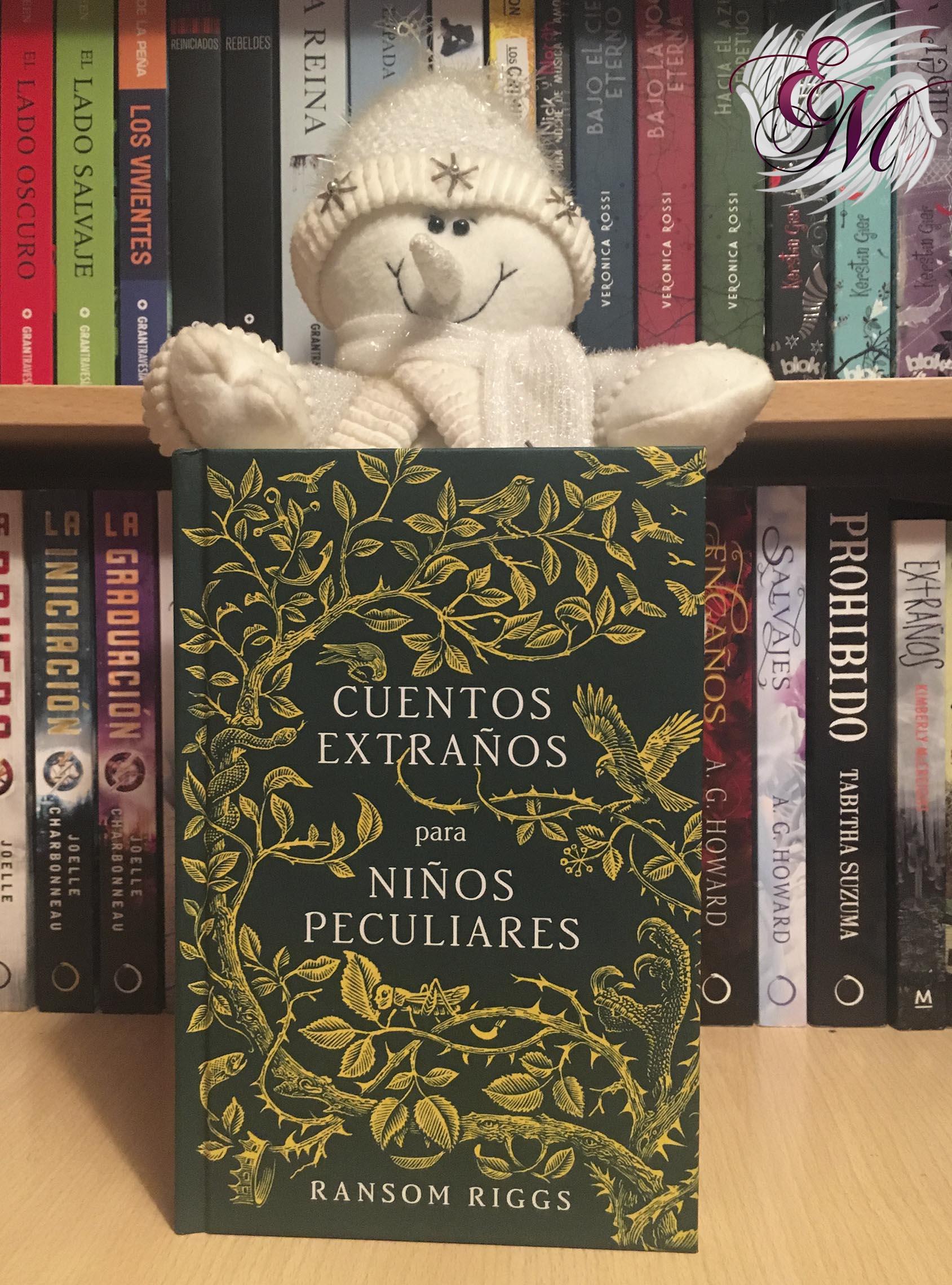 Cuentos extraños para niños peculiares, de Ransom Riggs - Reseña