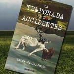 La temporada de los accidentes, de Moïra Fowley-Doyle – Reseña