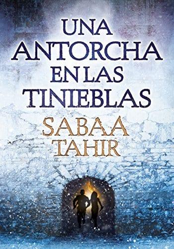 'Una antorcha en las tinieblas', de Sabaa Tahir. A la venta el 17 de noviembre