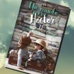 'Un mundo para Héctor II: el hilo rojo del destino', de Estefanía Yepes. A la venta el 30 de noviembre