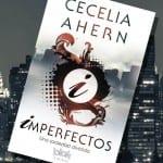 Imperfectos, de Cecelia Ahern – Reseña