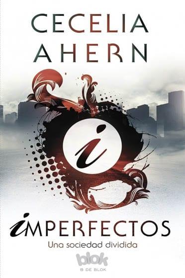 Perfectos, de Cecelia Ahern - Reseña