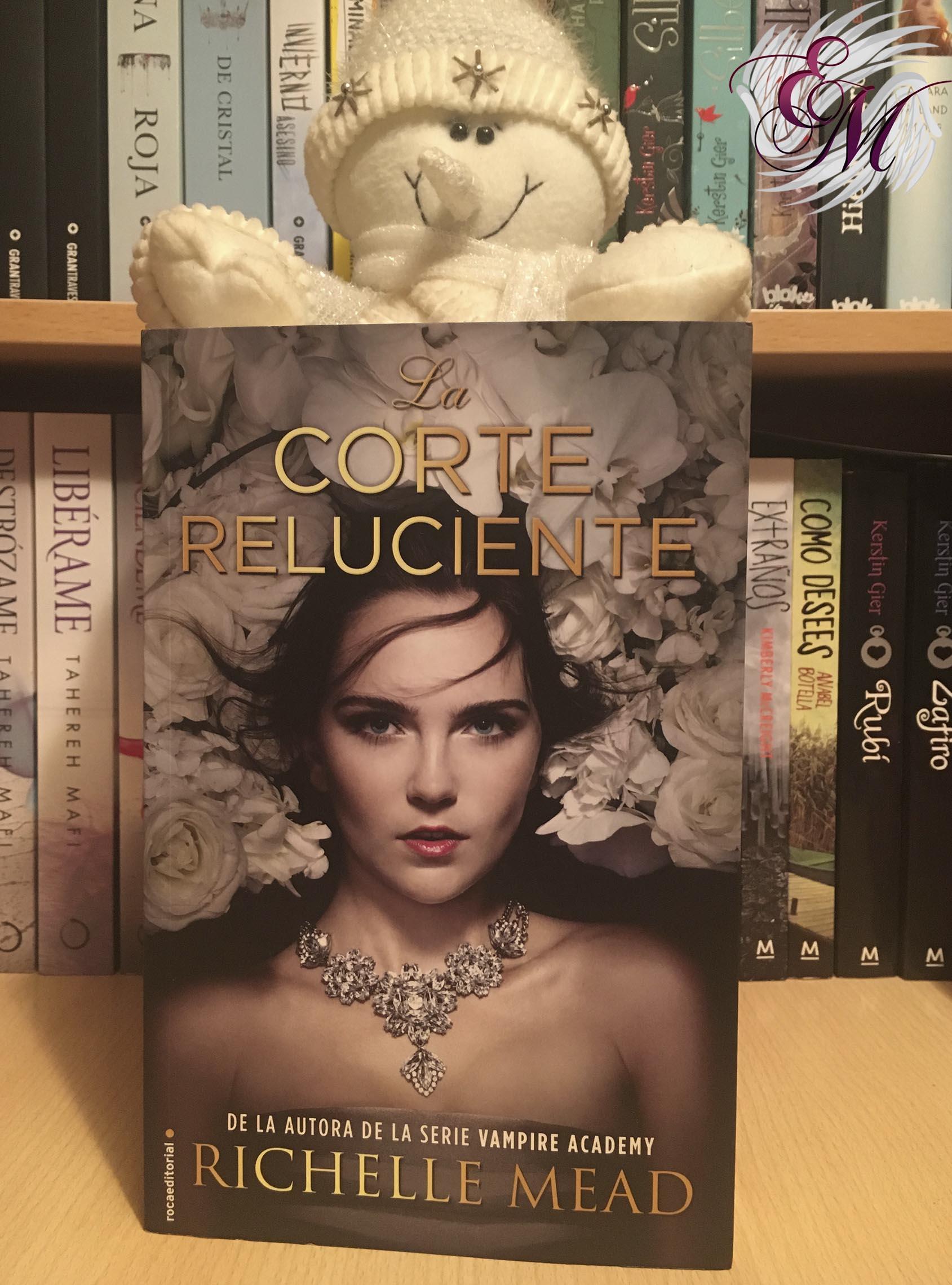 La Corte Reluciente, de Richelle Mead - Reseña