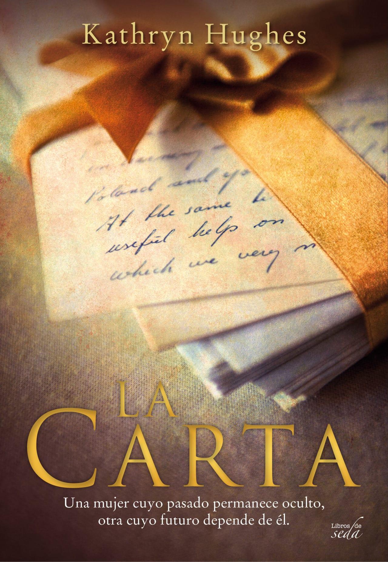 La carta, de Kathryn Hughes - Reseña