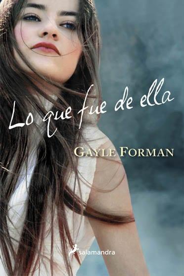 Si decido quedarme, de Gayle Forman - Reseña