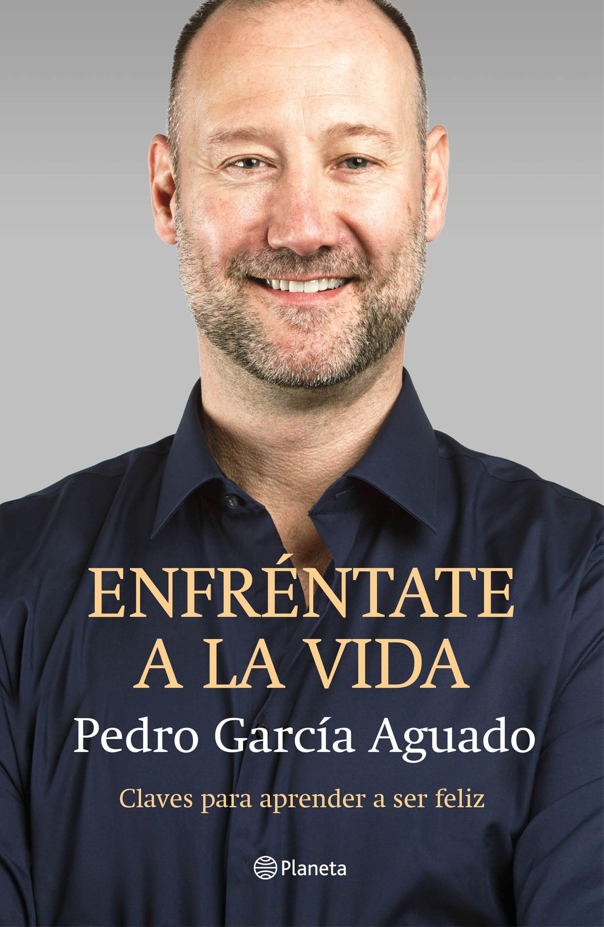 Enfréntate a la vida, de Pedro García Aguado - Reseña
