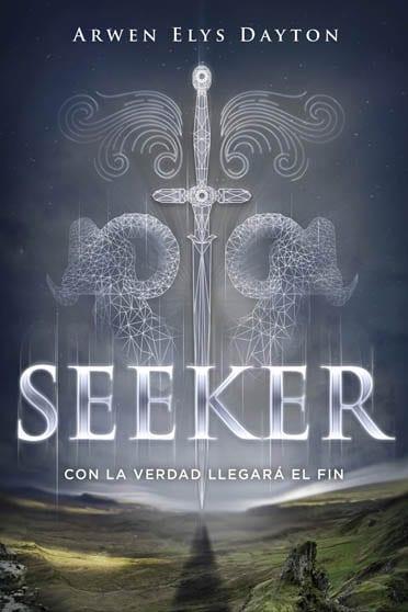 Seeker: Con la verdad llegará el fin, Arwen Elys Dayton - Reseña
