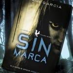 Sin marca, de Kami Garcia – Reseña