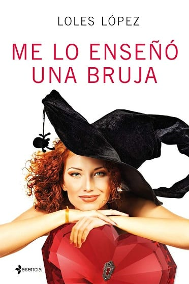 Me lo enseñó una bruja, de Loles López - Reseña