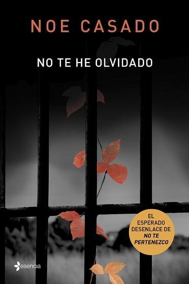 No te he olvidado, de Noe Casado - Reseña