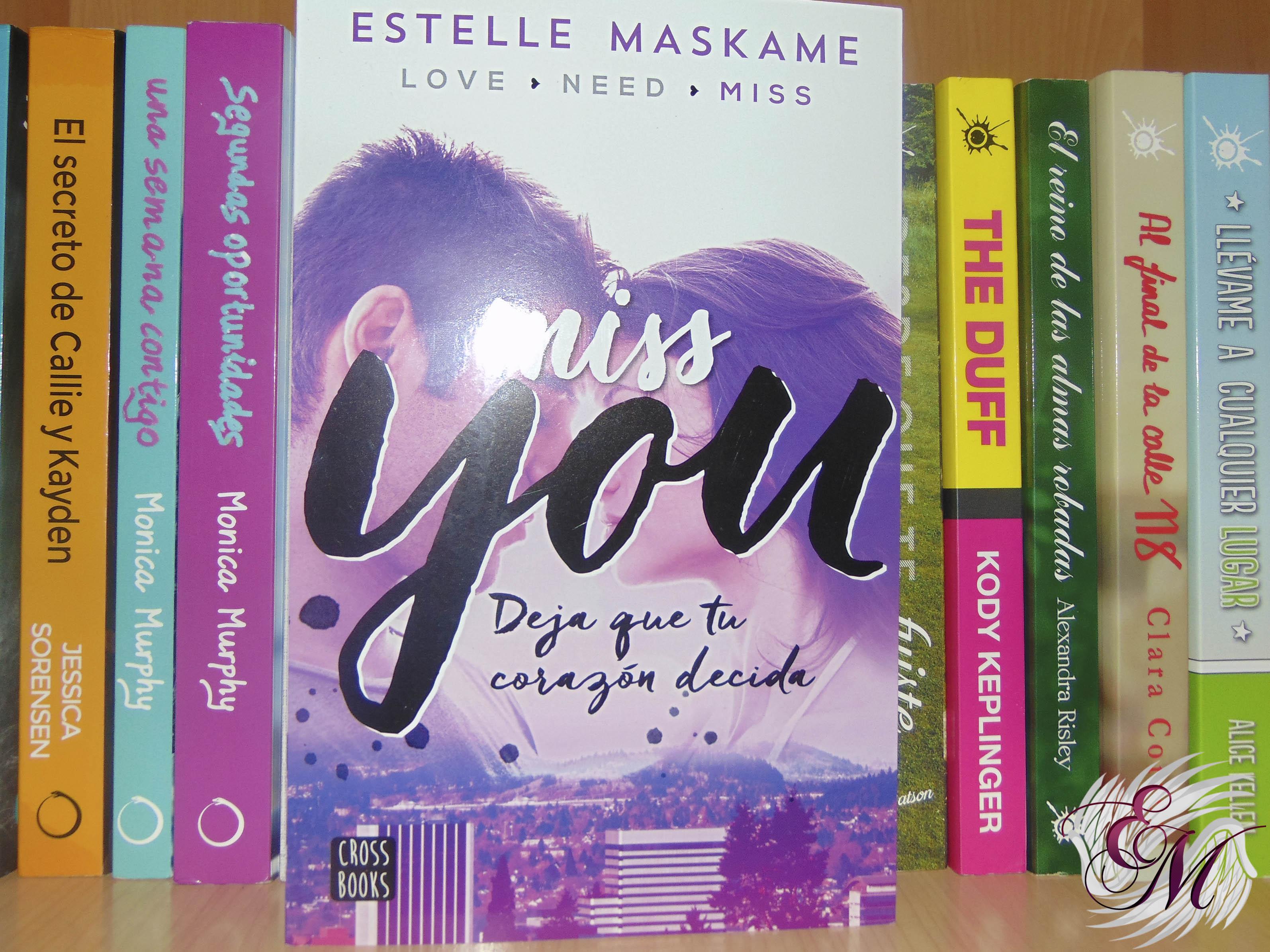 Miss you, de Estelle Maskame - Reseña