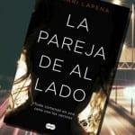 La pareja de al lado, de Shari Lapena – Reseña
